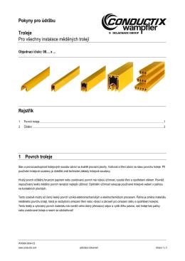 Pokyny pro údržbu Troleje Pro všechny instalace měděných trolejí