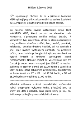 Hlášení 30.května 2016 Zubní ordinace paní doktorka Hajnová