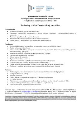 Technolog tváření/materiálový specialista RTI Fakulty strojní