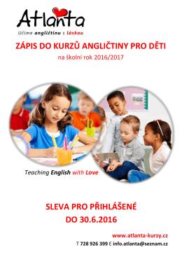 zápis do kurzů angličtiny pro děti sleva pro přihlášené do 30.6.2016
