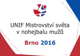 UNIF Mistrovství světa v nohejbalu mužů Brno 2016
