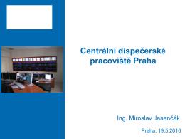 Tratě řízené z CDP Praha