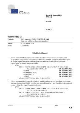 9831/16 js/jhu 1 DPG Nelegislativní činnosti 1. Návrh rozhodnutí