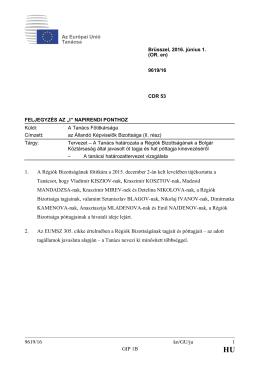 9619/16 kn/GU/ju 1 GIP 1B 1. A Régiók Bizottságának főtitkára a