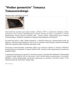 """""""Wodne geometrie"""" Tomasza Tomaszewskiego"""