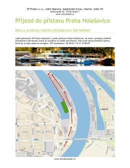 Příjezd do přístavu Praha Holešovice