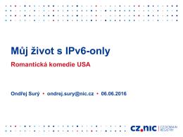 Můj život s IPv6-only