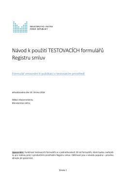 Návod k použití TESTOVACÍCH formulářů Registru smluv