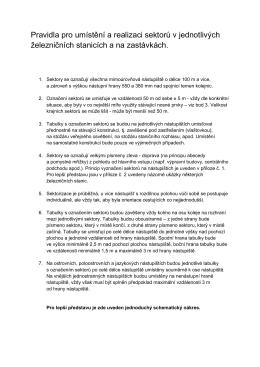 Pravidla pro umístění a realizaci sektorů v jednotlivých - K
