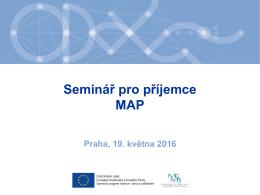 seminářů pro příjemce MAP