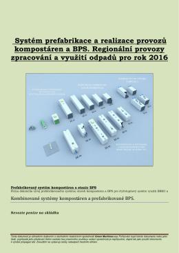 Prefabrikované systémy BPS a Biofermentorů