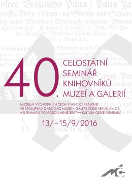 13/–15/9/2016 celostátní seminář knihovníků muzeí a galerií