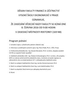 Program jednání - Fakulta financí a účetnictví Vysoké školy