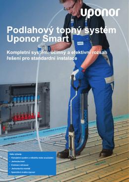 Podlahový topný systém Uponor Smart Kompletní systém