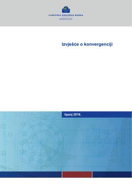 Izvješće o konvergenciji Lipanj 2016.