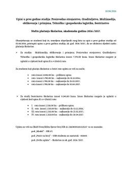 Upisi u prve godine studija: Proizvodno strojarstvo, Graditeljstvo