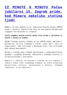 IZ MINUTE U MINUTU Počeo jubilarni 15. Zagreb pride
