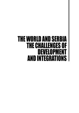 Svet i Srbija - izazovi razvoja i integracija.indd