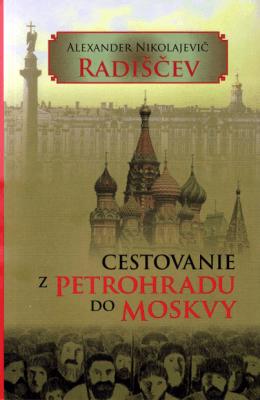 Cestovanie z Petrohradu do Moskvy (ukážka)