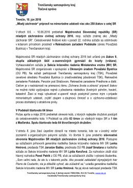 Trenčiansky samosprávny kraj Tlačová správa Trenčín, 10. jún 2016