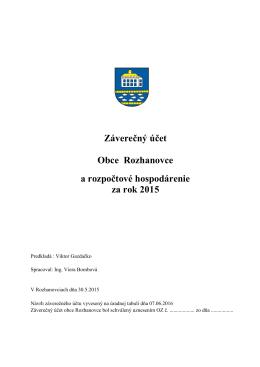 Záverečný účet obce Rozhanovce 2015