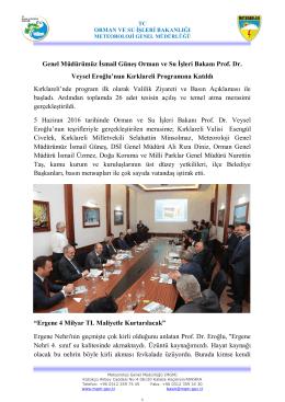 Genel Müdürümüz İsmail Güneş Orman ve Su İşleri Bakanı Prof. Dr