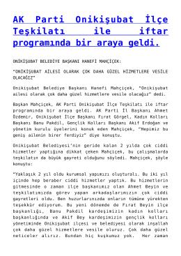 AK Parti Onikişubat İlçe Teşkilatı ile iftar programında bir araya geldi.