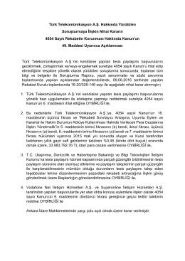 Türk Telekomünikasyon A.Ş. Hakkında Yürütülen