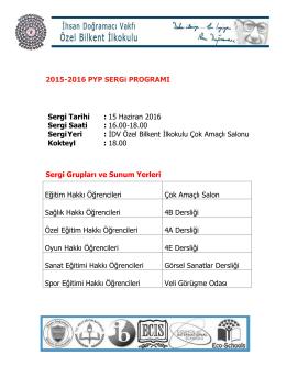 2015-2016 PYP SERGi PROGRAMI Sergi Tarihi