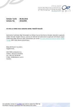 Sirküler Tarihi : 06.06.2016 Sirküler No : 2016/045