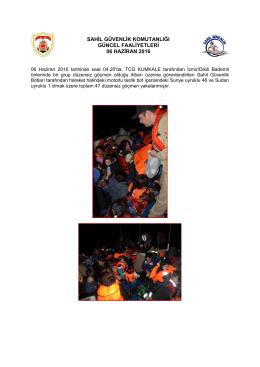 sahil güvenlik komutanlığı güncel faaliyetleri 06 haziran 2016
