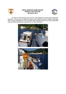 05 Haziran 2016 - Sahil Güvenlik Komutanlığı
