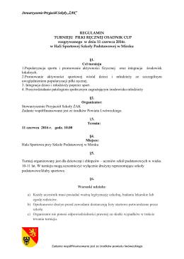"""Stowarzyszenie Przyjaciół Szkoły """"ŻAK"""" REGULAMIN TURNIEJU"""
