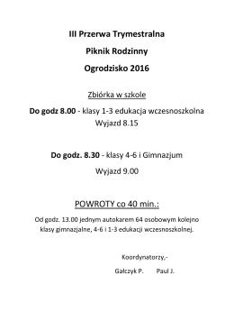 III Przerwa Trymestralna Piknik Rodzinny Ogrodzisko 2016