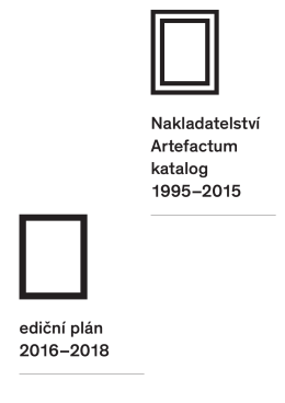 Nakladatelství Artefactum katalog 1995–2015 ediční plán 2016–2018