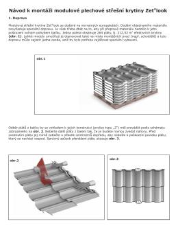 Návod k montáži modulové plechové střešní krytiny Zet look