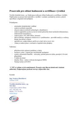 Pracovník pro oblast hodnocení a certifikace výrobků