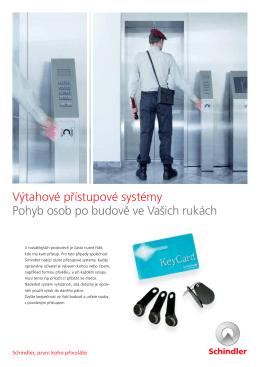 Výtahové přístupové systémy Pohyb osob po budově ve Vašich rukách