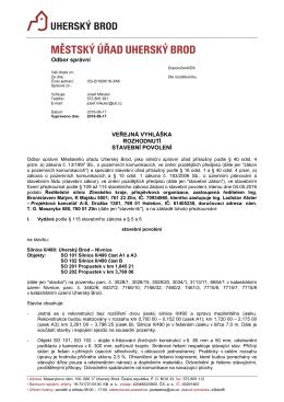 Odbor správní VEŘEJNÁ VYHLÁŠKA ROZHODNUTÍ STAVEBNÍ