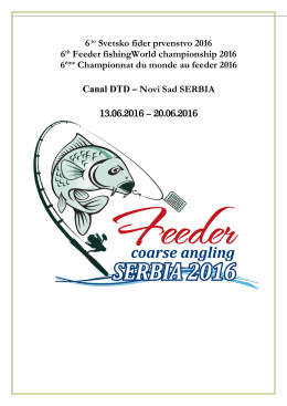 6to Svetsko fider prvenstvo 2016 6th Feeder fishingWorld