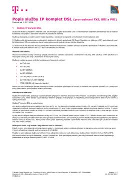 Popis služby IP komplet DSL (pro rozhraní FXS, BRI a PRI) - T