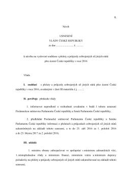 I. Návrh USNESENÍ VLÁDY ČESKÉ REPUBLIKY ze dne