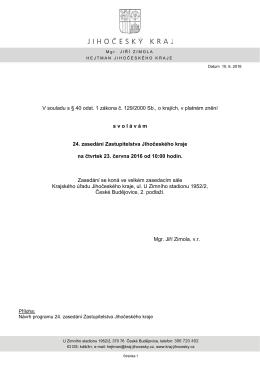V souladu s § 40 odst. 1 zákona č. 129/2000 Sb., o krajích, v