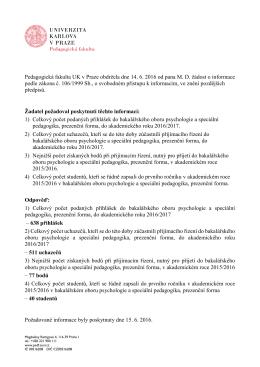Pedagogická fakulta UK v Praze obdržela dne 14. 6. 2016 od pana