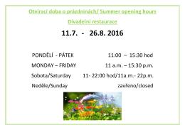 Otvírací doba o prázdninách/ Summer opening hours