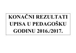 Rezultati upisa 15.06.2016