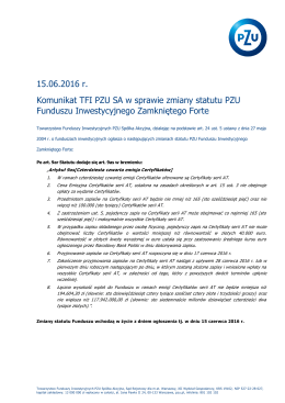 15.06.2016 r. Komunikat TFI PZU SA w sprawie zmiany statutu PZU