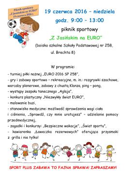 19 czerwca 2016 – niedziela godz. 9:00 – 13:00 piknik sportowy