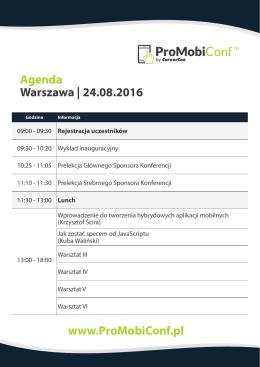 Warszawa   24.08.2016 Agenda www.ProMobiConf.pl