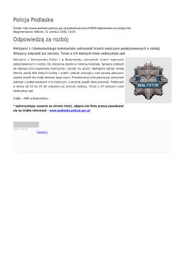Policja Podlaska Odpowiedzą za rozbój